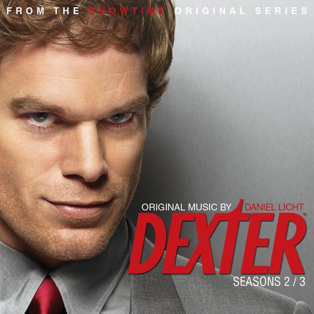Dexter Seasons 2 3 By Daniel Licht On Spotify
