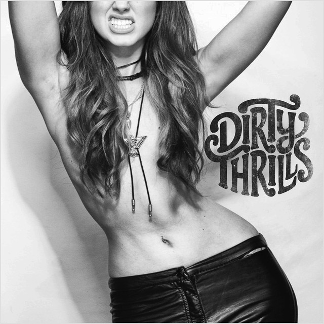 Dirty Thrills tickets and 2018 tour dates