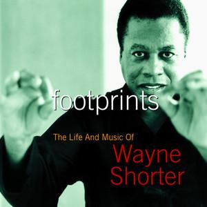 Footprints: The Life and Music of Wayne Shorter album