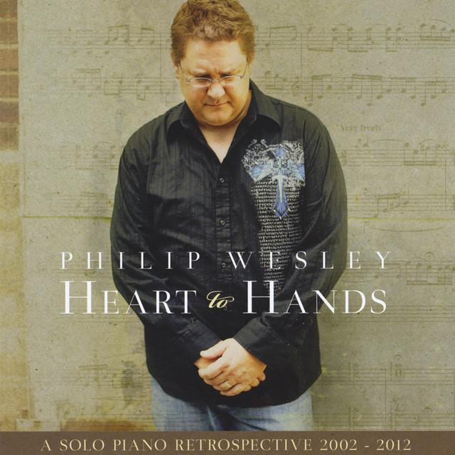Heart to Hands: A Solo Piano Retrospective 2002-2012