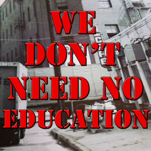 We Don't Need No Education, Vol.3 (Live)