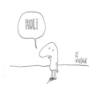 Ruli - El Kuelgue