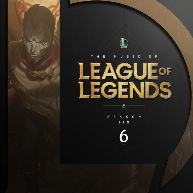 The Music of League of Legends - Season 6
