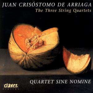 Juan Crisóstomo De Arriaga: The Three String Quartets Albumcover