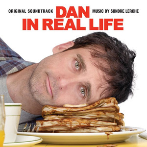 Dan In Real Life (Original Motion Picture Soundtrack) Albümü