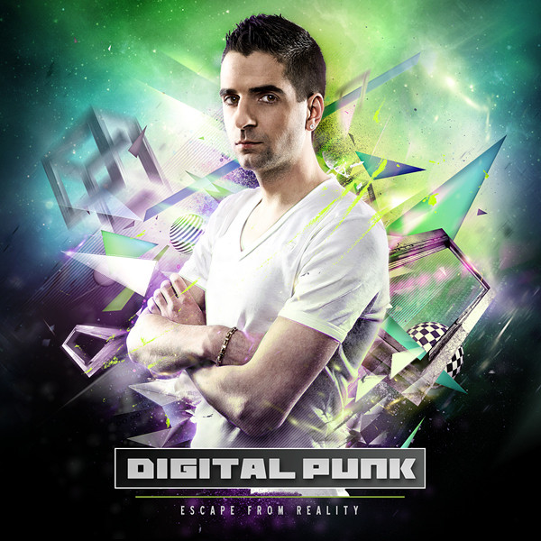 Digital Punk - Escape From Reality