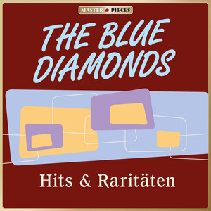 Masterpieces presents The Blue Diamonds: Hits & Raritäten album