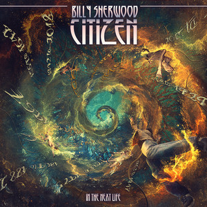 Billy Sherwood – Citizen In The Next Life (2019) Download