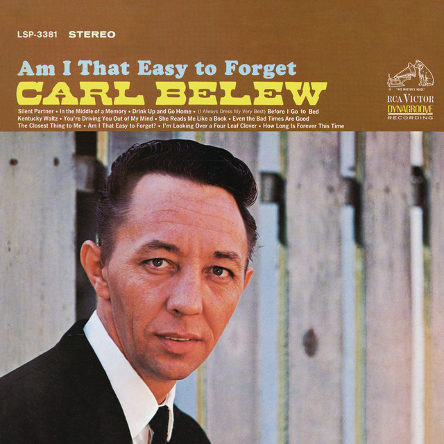 Carl Belew Am I That Easy to Forget album cover