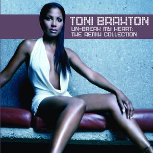 Un-Break My Heart: The Remix Collection