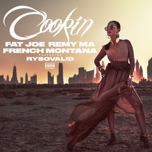 Fat Joe, Remy Ma, French Montana, Ry SO Valid Cookin cover