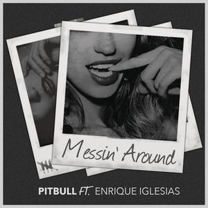 Messin' Around (w/ Enrique Iglesias) Albümü