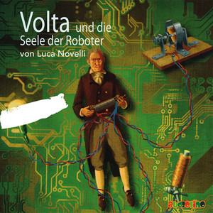 Volta und die Seele der Roboter Audiobook