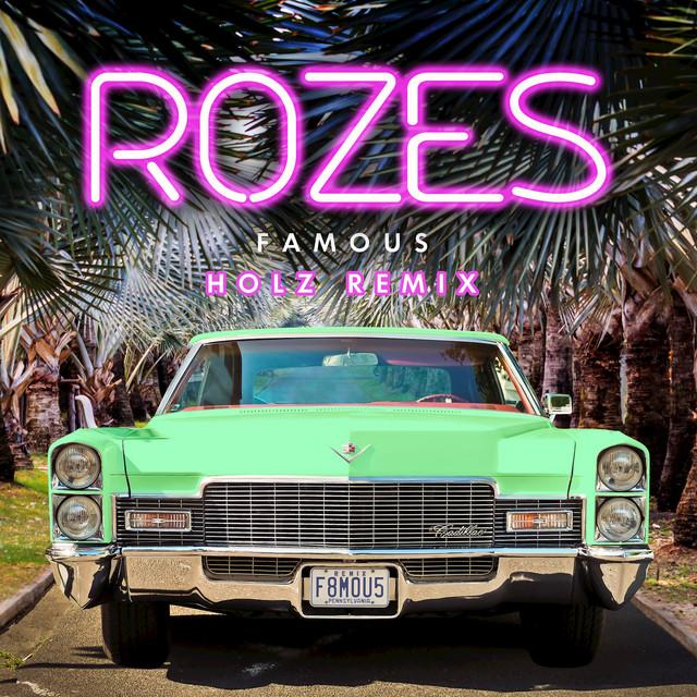Famous (Holz Remix)