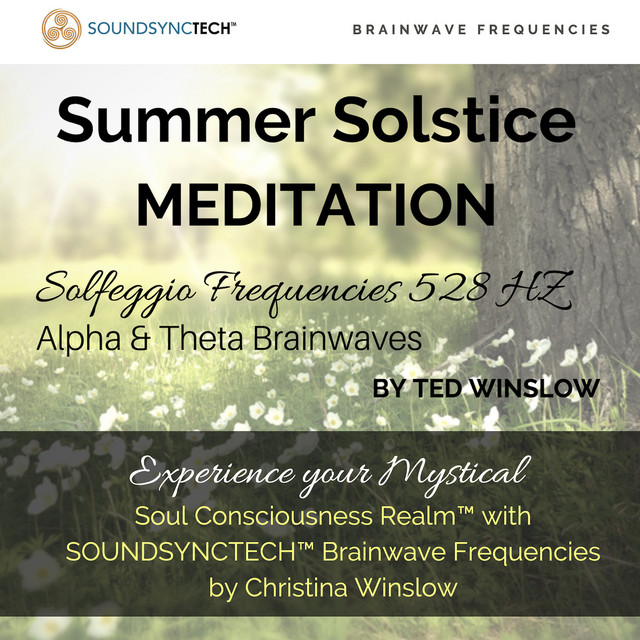 Summer Solstice Meditation (Solfeggio Frequencies 528hz