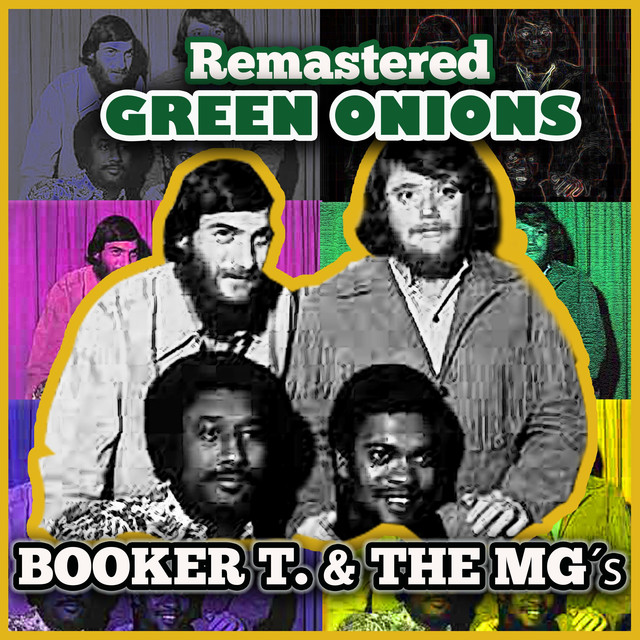 Green Onions (Remastered)