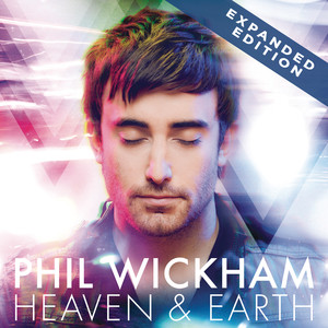 Heaven & Earth - Phil Wickham