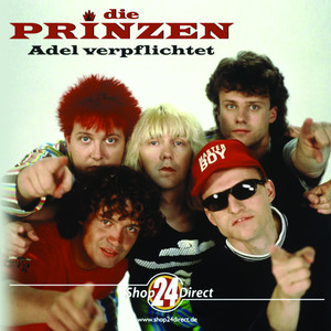 Die Prinzen - Adel verpflichtet album