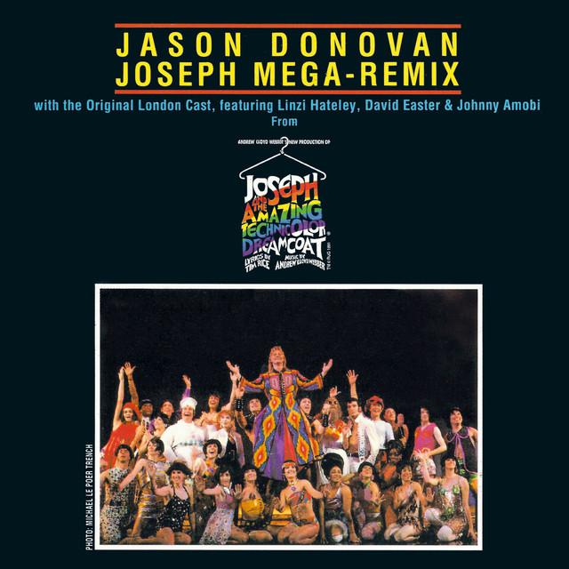 "Joseph Mega Remix (Music From ""Joseph And The Amazing Technicolor Dreamcoat"")"