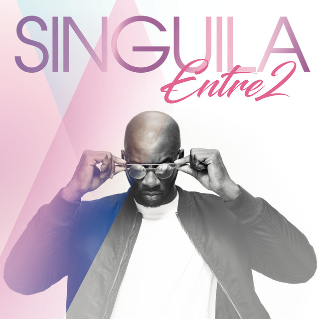 Album cover for Entre 2 by Singuila