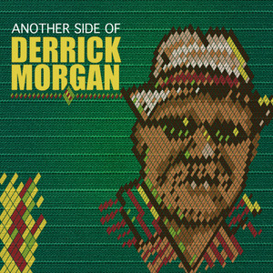 Another Side of Derrick Morgan album