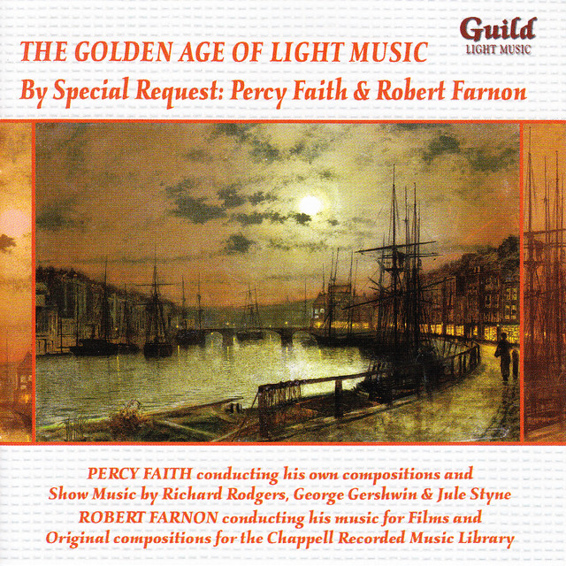 Robert Farnon, Danish State Radio Orchestra, Queen's Hall Light Orchestra, Various Artists, London Festival Orchestra, Percy Faith Orchestra, Robert Farnon Orchestra, Percy Faith By Special Request: Percy Faith & Robert Farnon album cover