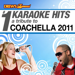 Drew's Famous # 1 Karaoke Hits: Tribute to the Music of Coachella 2011 - The Strokes