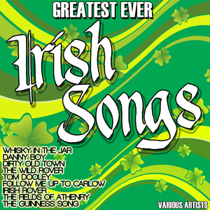 Greatest Ever Irish Songs