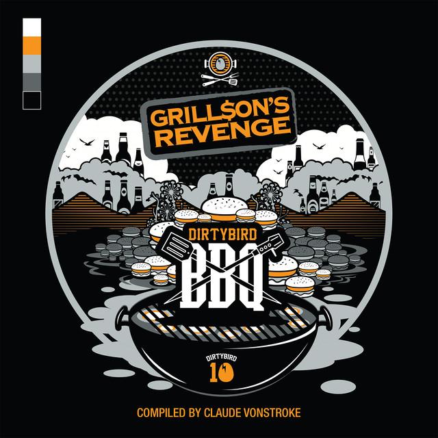 Dirtybird BBQ: Grill$on's Revenge Albumcover