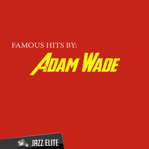 Famous Hits by Adam Wade album