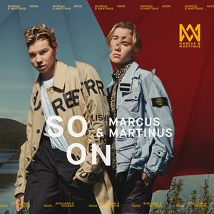 Marcus & Martinus – Soon (2019) Download
