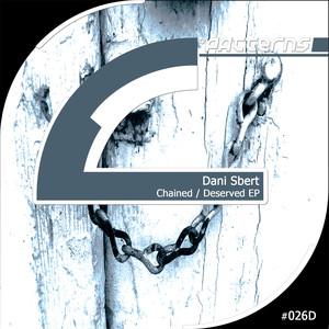 Copertina di Dani Sbert - Chained - Original Mix