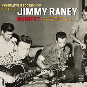Jimmy Raney, Jimmy Raney Quintet, John Wilson, Hall Overton, Teddy Kotick, Nick Stabulas Yesterdays cover