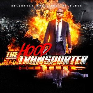 The Hood Transporter Refueled