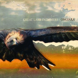 Ongiara - Great Lake Swimmers