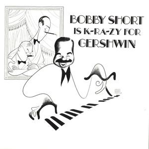 Bobby Short Is K-RA-ZY for Gershwin album
