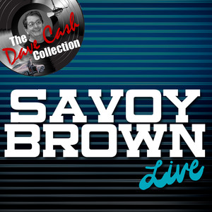 Savoy Brown Live - [The Dave Cash Collection] album