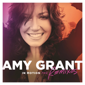In Motion  - Amy Grant