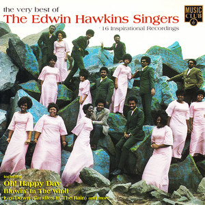 The Very Best of the Edwin Hawkins Singers: 16 Inspirational Recordings