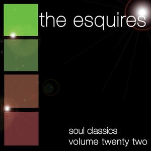 Soul Classics-The Esquires-Vol. 22 album