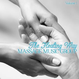 Massage Music Group: The Healing Way, Vol. 1 album