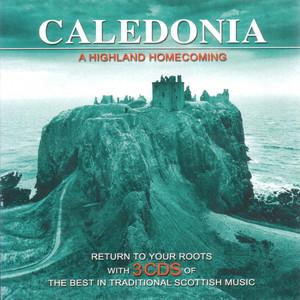Caledonia - A Highland Homecoming album