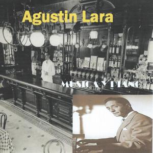 Música y Piano - Agustín Lara