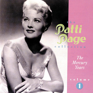 The Patti Page Collection: The Mercury Years, Volume 1 album