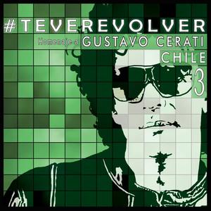 Te Veré Volver - Tributo Chileno a Cerati (Disco 3) album