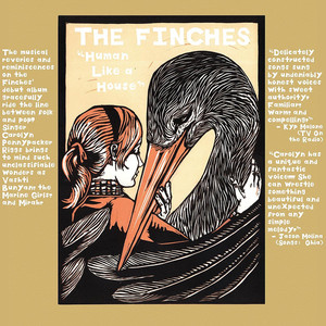 Human Like A House - The Finches