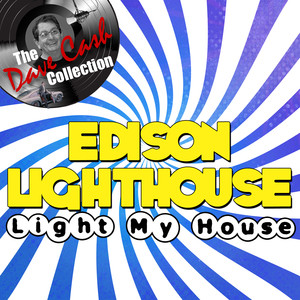 Light My House - [The Dave Cash Collection] album