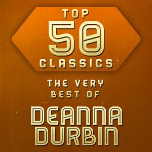 Top 50 Classics - The Very Best of Deanna Durbin album