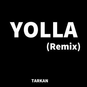 Yolla (Remix) Albümü