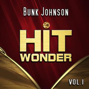 Hit Wonder: Bunk Johnson, Vol. 1 album